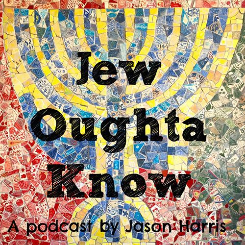 Jew Oughta Know Podcast